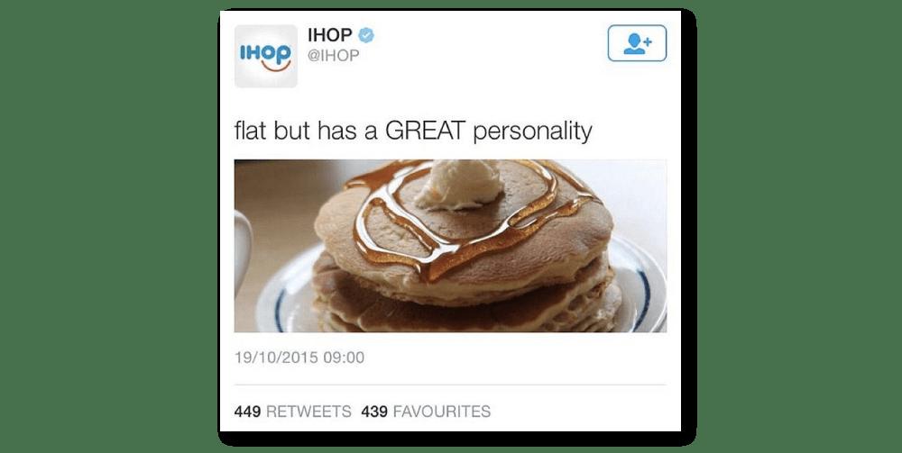 ihop flat but great personality dumb tweets