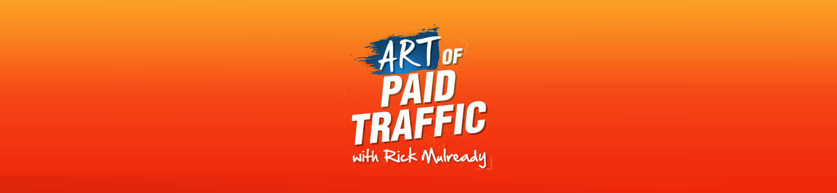 Art of Paid Traffic Digital marketing Podcast