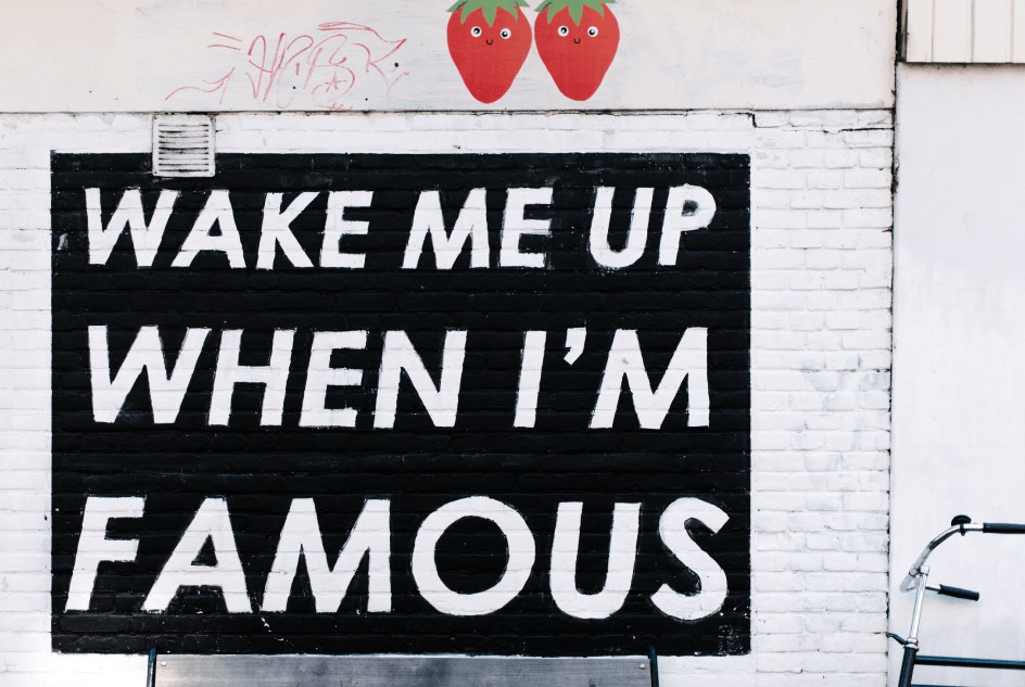 wake me up when I'm famous writing on a wall
