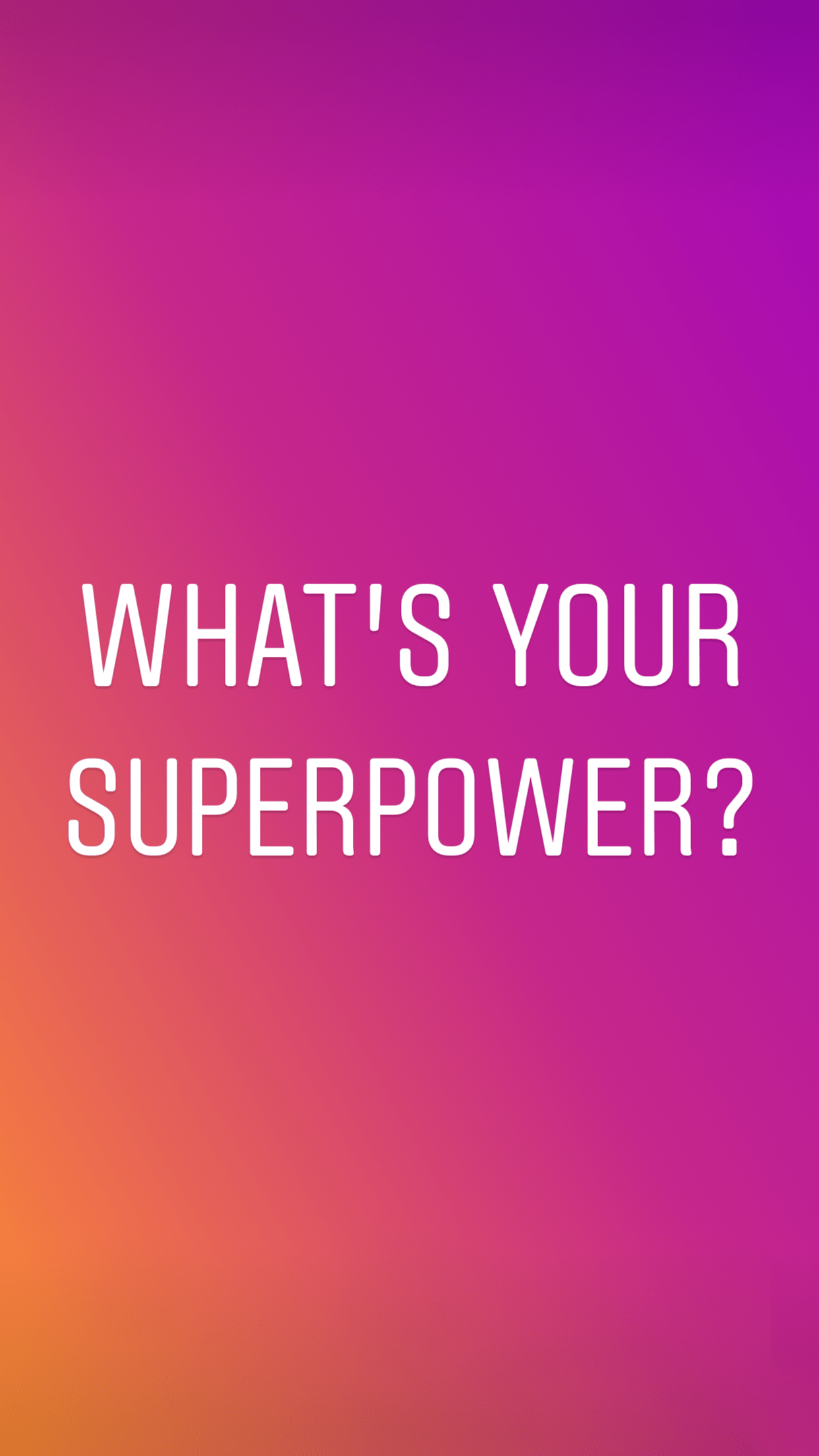 instagram stories template image to engage with your followers - what's your superpower?