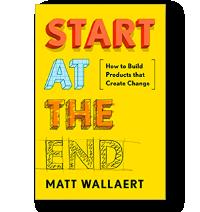 Start at the End by Matt Wallaert book cover