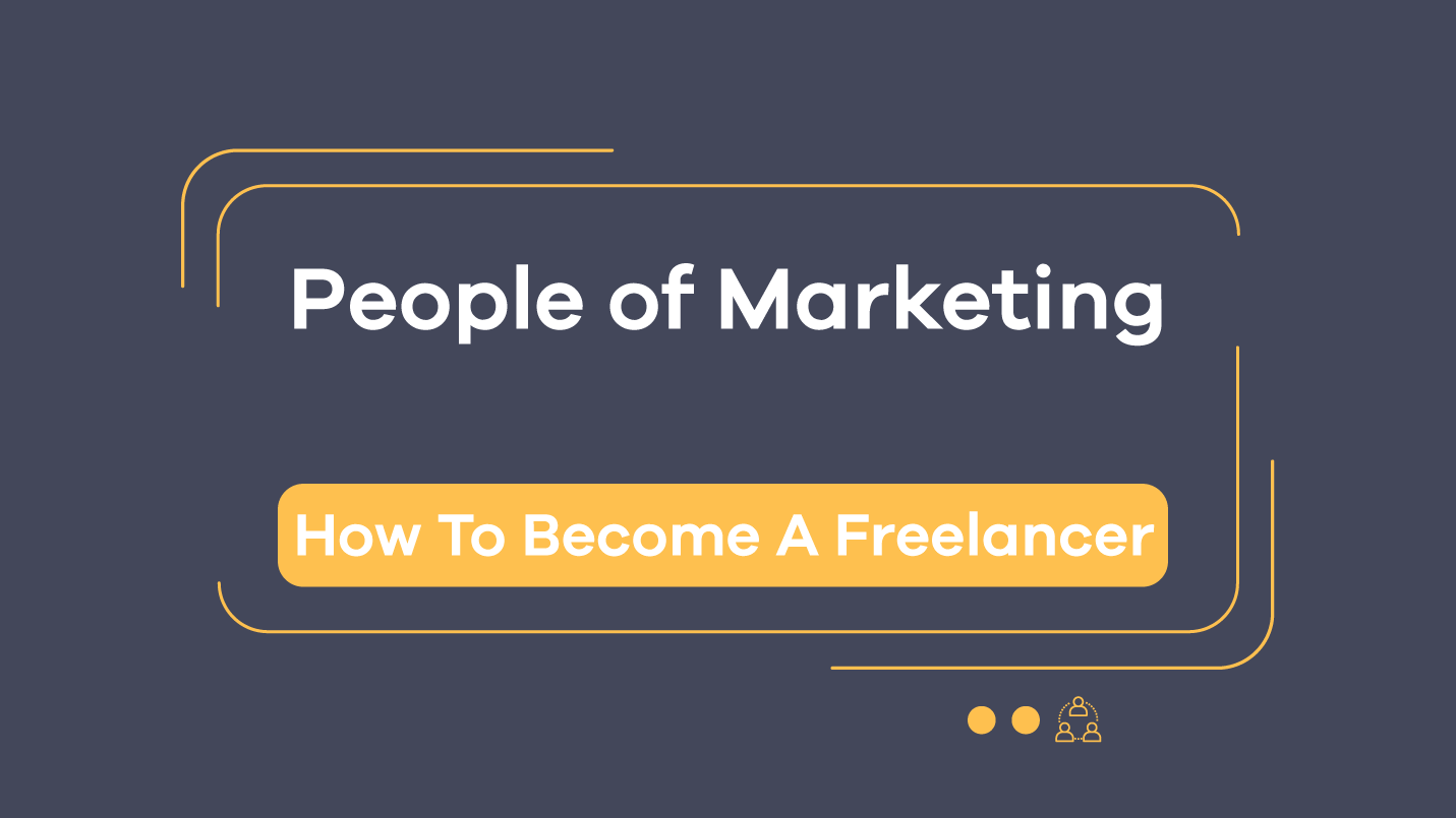people of marketing thumbnail how to become a freelancer